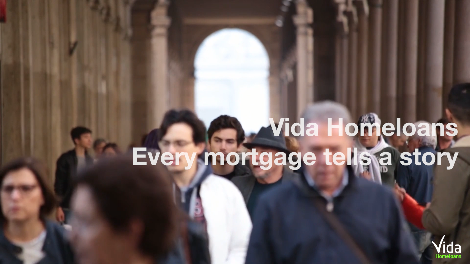 Vida Homeloans - Every Mortgage Tells a Story
